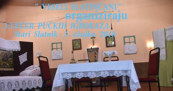 Stari Slatnik 3. Večer pučkih igrokaza -2018